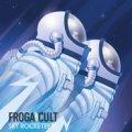 FROGACULT / SKY ROCKETEERS