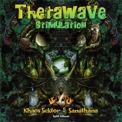画像1: Sanathana & Khaos Sektor / Thetawave Stimulation