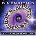Dimension 5 / Transdimensional