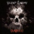 Silent Enemy / Diabolic