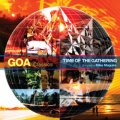 【お取り寄せ】 V.A / Goa Classics Time Of The Gathering (Techno etc)