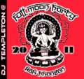 【お取り寄せ】 V.A / Fullmoon Party Koh Phangan 2011