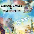 【お取り寄せ】 Out World / Stories, Spells & Psychedelics