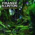 Frank'e & Illinton / Hidden Pathways