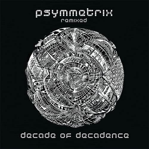 画像1: Psymmetrix / Decade Of Decadence
