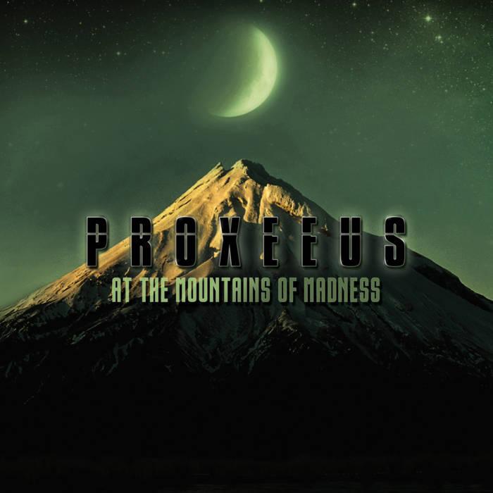 画像1: Proxeeus / At The Mountains Of Madness