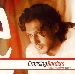 画像1: V.A / Crossing Borders Mixed and Compiled by Dj Emok