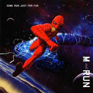 画像1: M-Run / Some Run Just For Fun