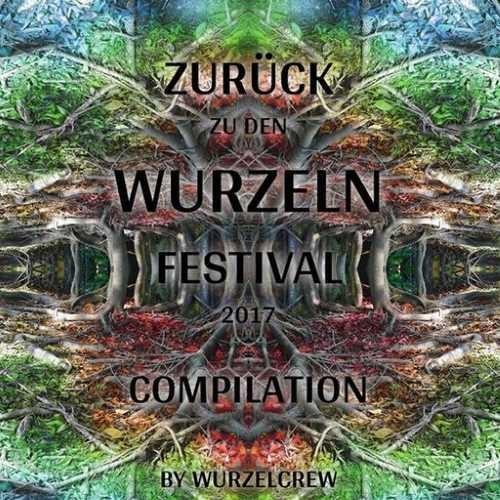 画像1: V.A / Zurück Zu Den Wurzeln Festival 2017 (Psy-Progressive / Dark Psy)