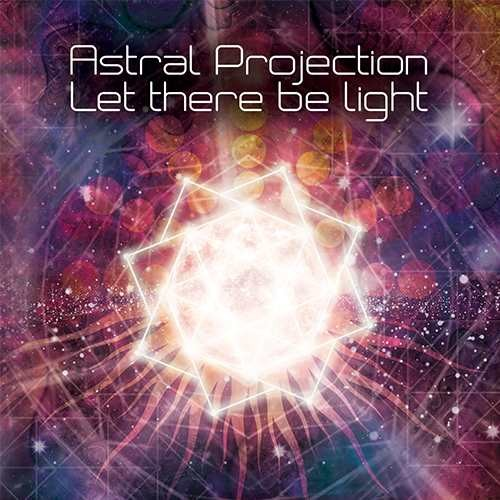 画像1: Astral Projection / Let There Be Light
