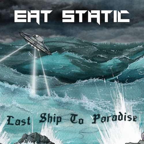 画像1: Eat Static / Last Ship To Paradise