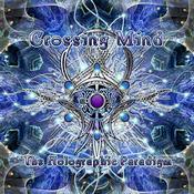 画像1: Crossing Mind / The Holographic Paradigm