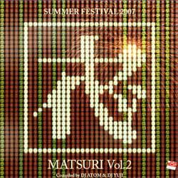 画像1: V.A / Matsuri Vol.2 - Summer Festival 2007